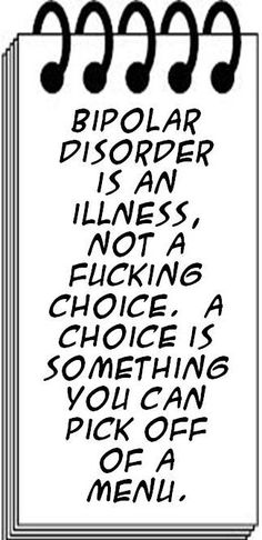 Bipolar Disorder is an illness.A brain chemistry issue. If you know someone with BiPolar, remind them-you are NOT your illness! Bipolar Awareness, Mental Health Awareness, Bipolar Quotes, Bipolar Funny, Bipolar Help, Bipolar Symptoms, Questionnaire, Borderline Personality Disorder, Frases