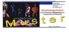 Bodypaint-Geschenksgutschein € 99,- für ein Schnupper-Bodypaint, siehe http://body-paint.at/info/privanbot.htm