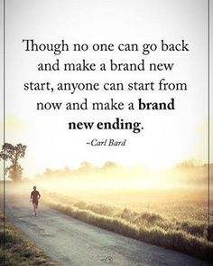 "2,604 Likes, 22 Comments - Positive Quotes Daily  (@positiveenergy_plus) on Instagram: ""Though no one can go back and make a brand new start, anyone can start from now and make a brand…"""