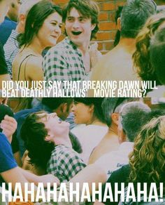 Seriously Deathly Hallows will never freakin be broken!!!!!!!!!!!!!!