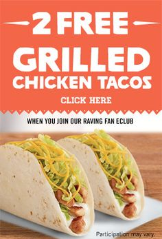 2 Free Grilled Chicken Tacos  http://www.freemoneysavingtips.org/2-free-grilled-chicken-tacos-2/