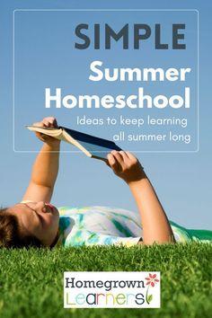 Simple Summer #Homeschool - Ideas to Keep Learning all Summer Long
