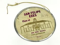 Vintage San Felipe Exes Class of 1939 Badge, Texas High School Graduation, Mexican American History