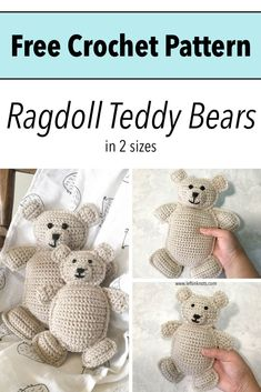Use this free crochet pattern to crochet sweet little ragdoll teddy bears in two different sizes. These bears are a perfect gift for siblings or baby. Crochet Lovey Free Pattern, Diy Crochet And Knitting, Crochet Bunny, Crochet Baby Booties, Baby Blanket Crochet, Crochet Toys, Free Crochet, Crocheted Animals, Kids Crochet