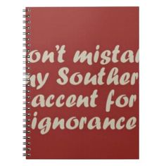 #Southern Sayings Spiral Notebook - #office #gifts #giftideas #business