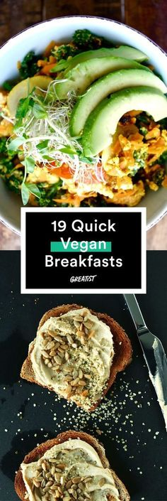 Switch it up from your usual oatmeal and almond milk routine with these speedy ideas http://greatist.com/eat/vegan-breakfast-recipes-you-can-make-15-minutes-or-less /easy healthy food/healthy breakfasts/