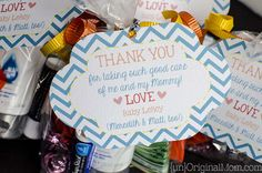 Thank you bags for labor & delivery nurses - bring along with you to the hospital as little thank you gifts for the amazing nurses!