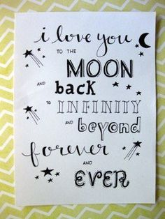 i love you to the moon and back to infinity and beyond forever and ever. lettering My husband and I are celebrating 16 years of marriage this March. Calligraphy Quotes Doodles, Doodle Quotes, Hand Lettering Quotes, I Love You Lettering, Bullet Journal Quotes, Bullet Journal Writing, Bullet Journal Ideas Pages, Drawing Quotes, Lyric Drawings