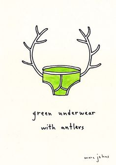 Green underwear with antlers marc johns Drawing Fist, Crazy Quotes, Weird Quotes, Devine Design, Life Is Strange, Pattern Illustration, Beautiful Artwork, Antlers, Doodle Art