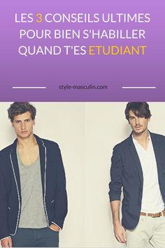 Les 3 conseils pour bien s'habiller quand t'es étudiant √