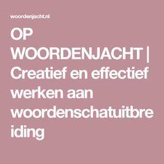OP WOORDENJACHT | Creatief en effectief werken aan woordenschatuitbreiding