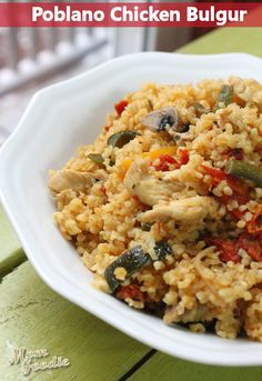 Chicken Poblano Bulgur { Healthy Comfort Food}