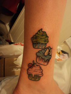 Mini cupcake tattoos. Reminds me of my cousin, her nickname is cupcake