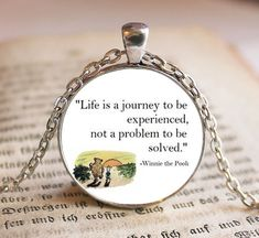 Life is a journey to be experienced, not a problem to be solved- Winnie the Pooh Pendant/Necklace Jewelry, Pooh Jewelry, Pooh Quotes, Gift