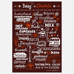 Being A Chocoholic Print, 20€, now featured on Fab.