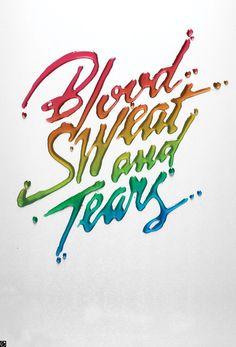Typeverything.com - Blood Sweat and Tears by Alex...