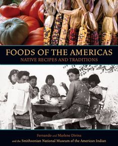 Want Native American recipes? Get this wonderful book Food of the Americas that is filled with traditional and contemporary recipes while expanding your knowledge of the indigenous ingredients.     Click to purchase the book on our NMAI online store.