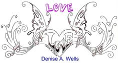 Love Tattoo Design by Denise A. Wells by ♥Denise A. Wells♥, via Flickr
