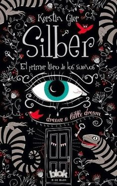 .:::::.Adicción literaria: literatura juvenil.:::::.: Reseña Silber