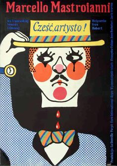 "Polish movie poster by Jerzy Flisak, 1975, ""Salut l'artiste"" directed by Yves Robert, starring M. Mastroianni."