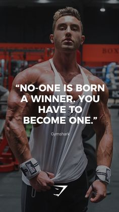 """""""No-one is born a winner. Bodybuilding Motivation Quotes, Gym Motivation Quotes, Gym Quote, Fitness Motivation Pictures, Training Motivation, Motivational Quotes For Life, Business Motivation, Fitness Quotes, Fitness Goals"""