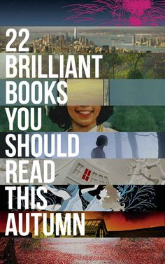 22 Brilliant New Books You Should Read This Autumn