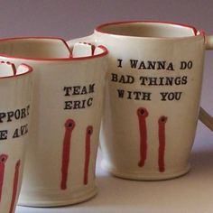 true blood mugs. Okay so someone needs to get this for me for Xmas, seriously.