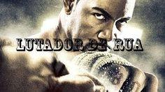 lutador de rua filme completo filmes completos HD YouTube