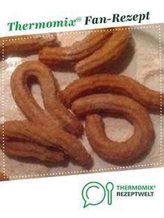 Churros von dunnimausi. Ein Thermomix ® Rezept aus der Kategorie Backen süß auf www.rezeptwelt.de, der Thermomix ® Community.
