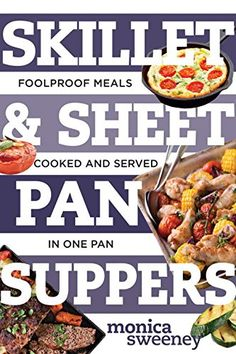 Skillet & Sheet Pan Suppers: Foolproof Meals, Cooked and ... https://smile.amazon.com/dp/1581574088/ref=cm_sw_r_pi_dp_x_T1Obyb79AD17W