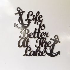 Life Is Better At The Lake by LeatonMetalDesigns on Etsy