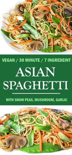 Easy vegan 30-minute meal! This 7-ingredient Asian Spaghetti with mushrooms, snow peas, and garlic is great warm or cold!