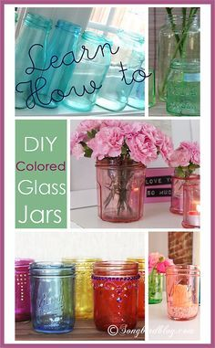Tips and Tricks and Do's and Don'ts about how to DIY colored glass jars. Let me share a round-up of tutorials and some of my own experiences with making colored mason jars. http://www.songbirblog.com
