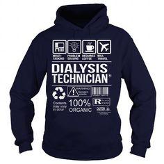 Awesome Shirt For Dialysis Technician T Shirts, Hoodie Sweatshirts