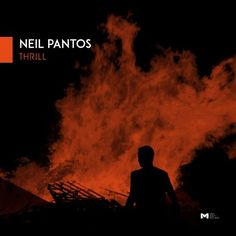 Neil Pantos — Thrill EP [Mind Ability Records] :: Beatport