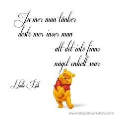nalle puh citat - Sök på Google The Words, Silly Quotes, Best Quotes, Inspring Quotes, Writer Quotes, Life Motto, Dark Fantasy, Winnie The Pooh, Qoutes