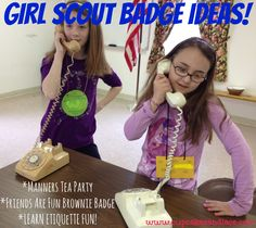 Manners Tea Party & Badge Ideas For Girl Scouts! Great leader resource for planning tea parties and other events! Girl Scout Swap, Girl Scout Troop, Brownie Girl Scouts, Etiquette Dinner, Etiquette And Manners, Pioneer Girl, Manners For Kids, Brownie Badges, Girl Scout Badges