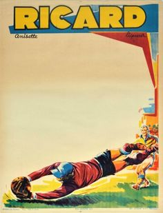 Football France Ricard Anisette Alcohol 1960s - original vintage football match sport announcement poster issued by Ricard Anisette liqueur aperitif drink listed on AntikBar.co.uk Vintage Advertising Posters, Vintage Advertisements, Vintage Posters, Aperitif Drinks, Drink List, Winter Olympic Games, Vintage Football, Friday Feeling, Winter Sports