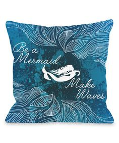 This Blue 'Make Waves' Pillow is perfect! #zulilyfinds