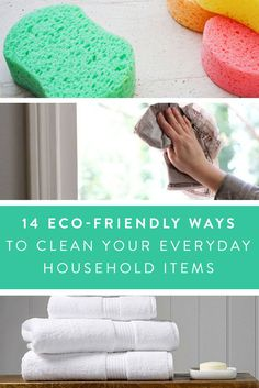 14 eco-friendly ways to clean everyday household items. The perfect how-to to test this weekend with your sponges and microwave.