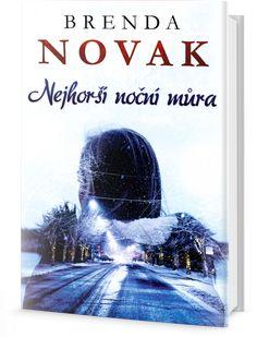 Recenze na knihu Nejhorší noční můra od Brendy Novak.