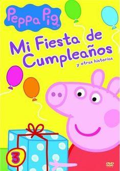 Peppa Pig Vol. 3 Mi fiesta de cumpleaños