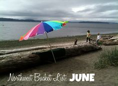 Northwest Bucket List for JUNE: From berries to sandcastles, some cool Northwesty stuff to get into throughout the month of June. Pacific Northwest, British Columbia, North West, Oregon, Trips, Berries, June, Bucket, Patio