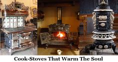 28 Wood Fired Cookstoves To Warm The Soul, And A History