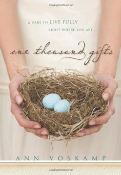 One Thousand Gifts: A Dare to Live Fully Right Where You Are by Ann Voskamp, http://www.amazon.com/dp/0310321913/ref=cm_sw_r_pi_dp_YApnqb0Y399RQ