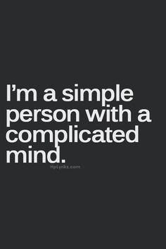 yep....simple loves: chocolate, coffee, shiny objects. With an A.D.D. mind. all kinds of distraction!