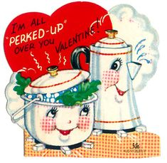 Valentine: Perked Up