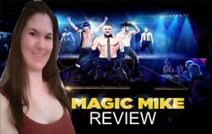 Magic Mike Movie Review by LaurenLovesMovies