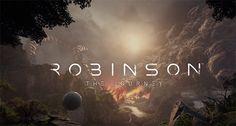 Crytek'in VR Bilim Kurgu Macerası Robinson: The Journey'nin Yeni Videosu Görsel Bir Şölen Sunuyor
