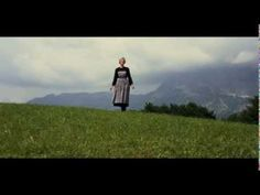 The Sound of Music..I'll always remember this movie opening and song... how beautiful!!!